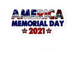 America Memorial Day 2021 Sticker Designed By Akin