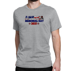 America Memorial Day 2021 Classic T-shirt Designed By Akin
