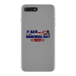 America Memorial Day 2021 iPhone 7 Plus Case | Artistshot