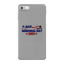 America Memorial Day 2021 iPhone 7 Case | Artistshot