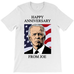 happy anniversary from joe T-Shirt | Artistshot
