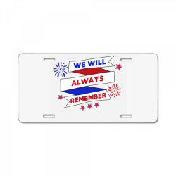 We Will Always Remember License Plate | Artistshot