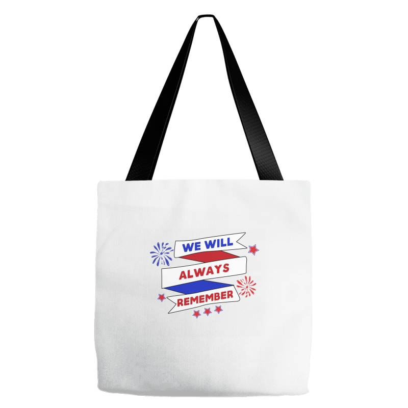 We Will Always Remember Tote Bags | Artistshot