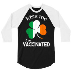 kiss me i'm vaccinated 3/4 Sleeve Shirt | Artistshot