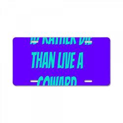 dope quote License Plate | Artistshot