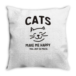 cats make me happy Throw Pillow | Artistshot