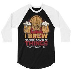 i brew and i know things 3/4 Sleeve Shirt | Artistshot