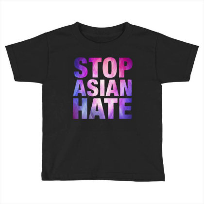 Stop Asian Hate Toddler T-shirt Designed By Syakirra