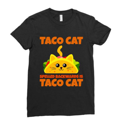Tacocat Spelled Backwards Taco Cat Ladies Fitted T-shirt Designed By Papa Boutique