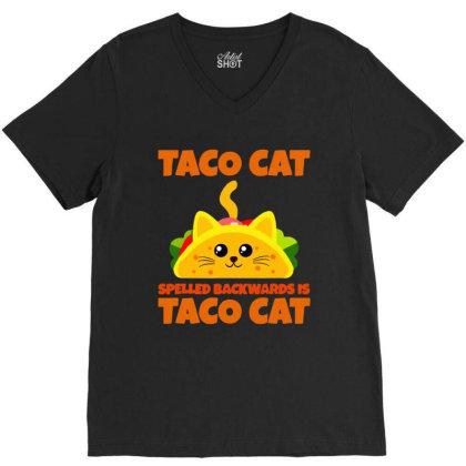 Tacocat Spelled Backwards Taco Cat V-neck Tee Designed By Papa Boutique
