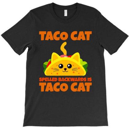 Tacocat Spelled Backwards Taco Cat T-shirt Designed By Papa Boutique