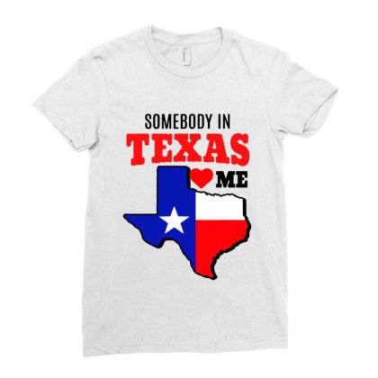 State Of Texas Somebody Loves Me Ladies Fitted T-shirt Designed By Mirazjason