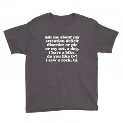Attention Deficit Disorder Quote Youth Tee Designed By Jomadado