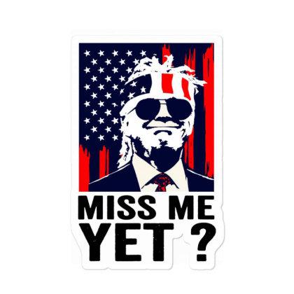 Vintagemiss Meyetfunny Trumpis Still My President Sticker Designed By Mirazjason
