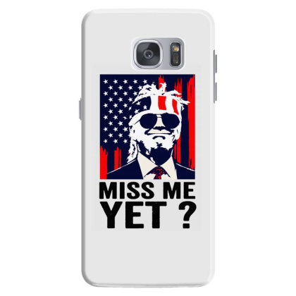 Vintage miss Me yet funny Trump is Still My President Samsung Galaxy S7 Case Designed By Mirazjason