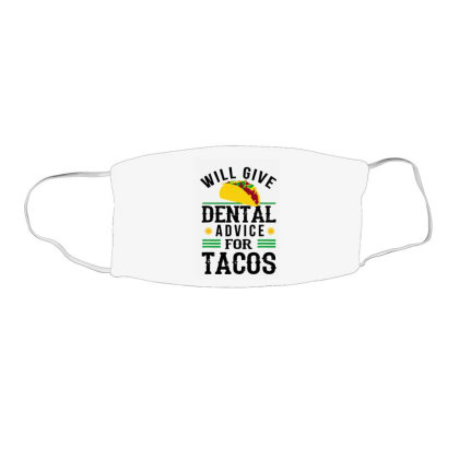 Will Give Dental Advice For Tacos Funny Dentist Student Face Mask Rectangle Designed By Mirazjason
