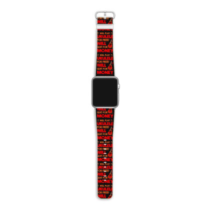 Will Play Ukulele For Free Will Apple Watch Band Designed By Mirazjason