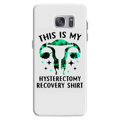 Womens Uterus Removal This Is My Hysterectomy Recovery Samsung Galaxy S7 Case Designed By Mirazjason