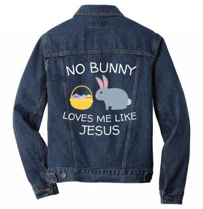 No Bunny Loves Me Like Jesus Funny Kid's Easter Christian T Shirt Men Denim Jacket Designed By Tegan8688