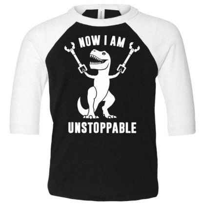 Now I Am  Uns.top.pable    T Rex  T Shirt Toddler 3/4 Sleeve Tee Designed By Tegan8688