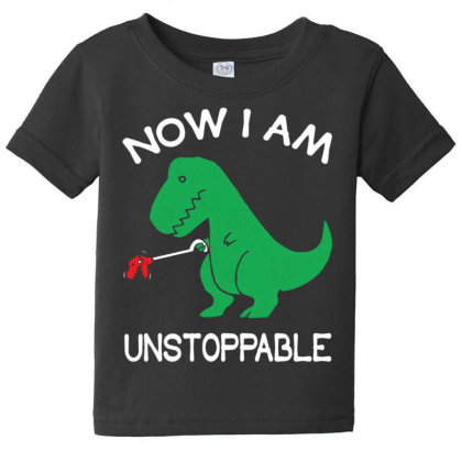 Now I'm Un.stop.pable   Funny  Dinosaur Pullover T Shirt Baby Tee Designed By Tegan8688