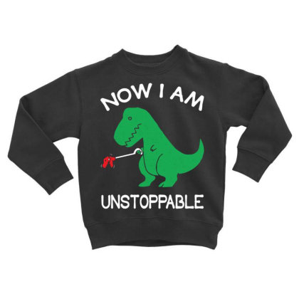 Now I'm Un.stop.pable   Funny  Dinosaur Pullover T Shirt Toddler Sweatshirt Designed By Tegan8688