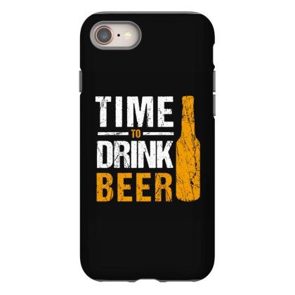 Time To Drink Beer Iphone 8 Case Designed By Cypryanus