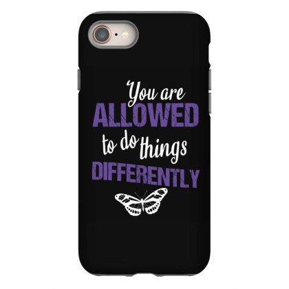 You Are Allowed To Do Things Differently Iphone 8 Case Designed By Cypryanus