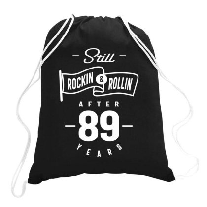 89 Year Old Funny 89th Birthday Drawstring Bags Designed By Cidolopez