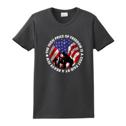 The High Price Of Freedom Is A Cost Paid By A Brave Few Ladies Classic T-shirt Designed By Akin