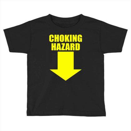 Choking Hazard Toddler T-shirt Designed By Wanzinx