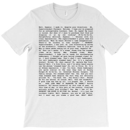 The Entire Steamed Hams Script Essential T Shirt T-shirt Designed By Hi313