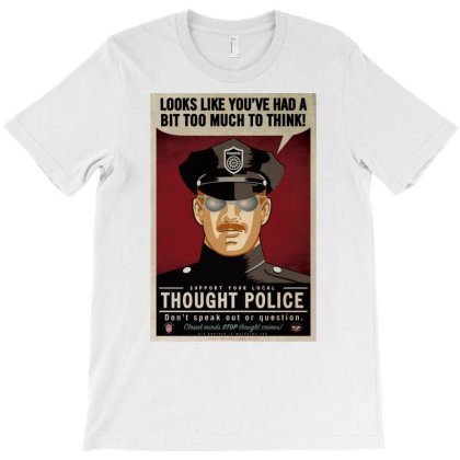 Thought   Po.li.ce   T Shirt T-shirt Designed By Wened313