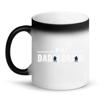 The Da.da.lo.ri.an Funny Gift Daddy, Powerful Dad Father's Day T Shirt Magic Mug Designed By Cuser0105