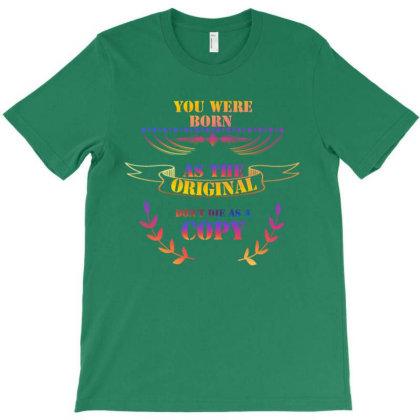Born As The Original T-shirt Designed By Ivana-marko