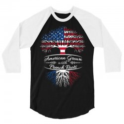 American grown with french roots 3/4 Sleeve Shirt | Artistshot