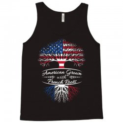 American grown with french roots Tank Top | Artistshot