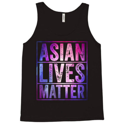 Asian Lives Matter   Stop Asian Hate Tank Top Designed By Suettan