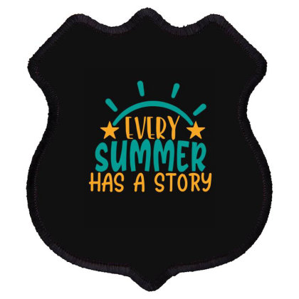 Every Summer Has A Story Story Shield Patch Designed By Gnuh79