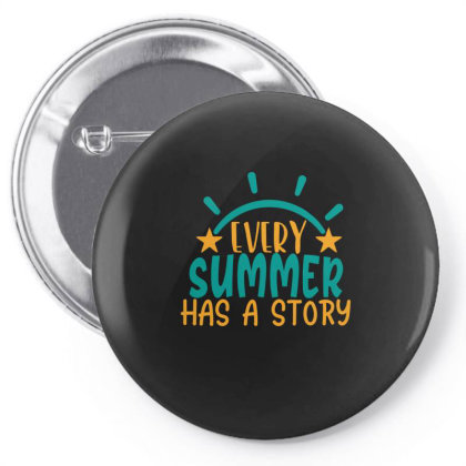 Every Summer Has A Story Story Pin-back Button Designed By Gnuh79