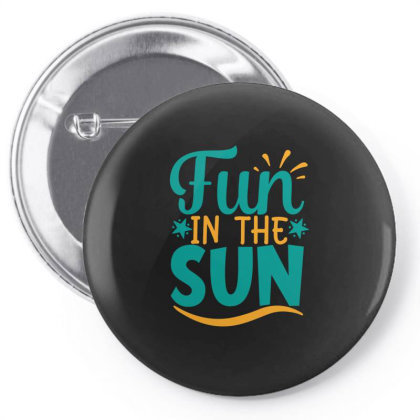 Fun In The Sun Pin-back Button Designed By Gnuh79