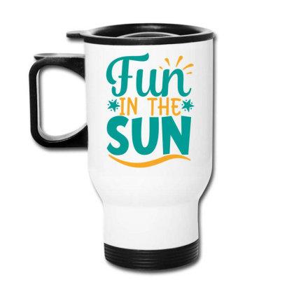 Fun In The Sun Travel Mug Designed By Gnuh79