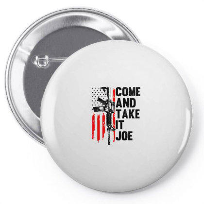 Men Come And Take It Joe Gun Rights Pin-back Button Designed By Suettan