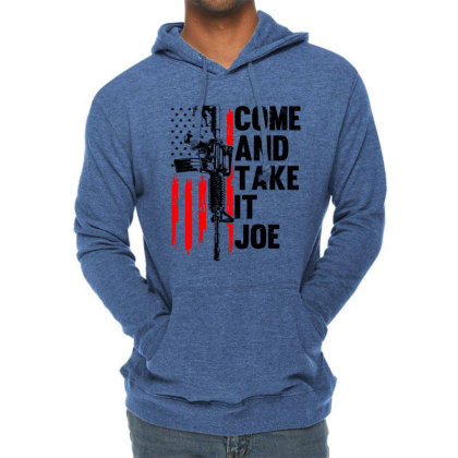 Men Come And Take It Joe Gun Rights Lightweight Hoodie Designed By Suettan