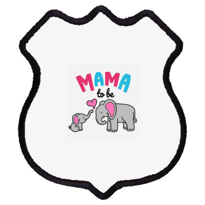 Mama To Be Mom Baby Elephant Animal Lover Shield Patch Designed By Suettan