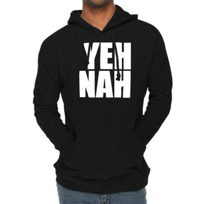 Funny Yeh, Nah Lightweight Hoodie Designed By Wanzinx