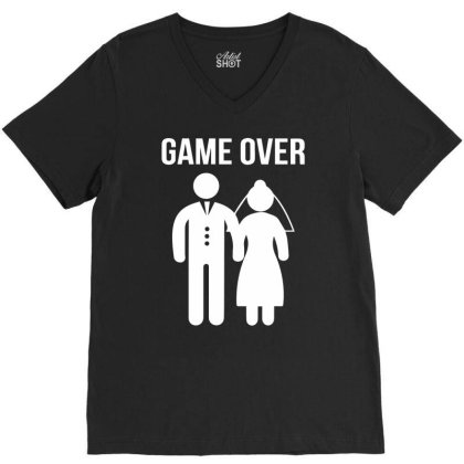 Game Over Funny V-neck Tee Designed By Wanzinx