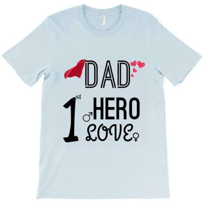 Dad - Son's 1st Hero And Daughter's 1st Love T-shirt Designed By Lilian Tee