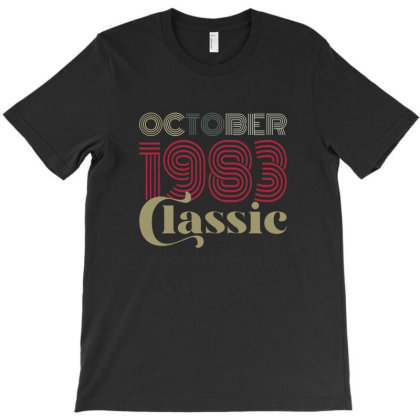 Classic October 1983 Birthday Gifts 37th Birthday T-shirt Designed By Rownseys