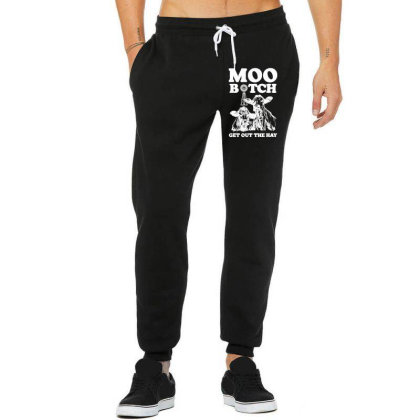 Moo Bitch Get Out Unisex Jogger Designed By Kevin Design